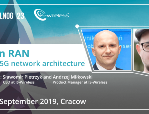 """Open RAN: Open 5G network architecture"" IS-Wireless during PLNOG conference in Cracow!"